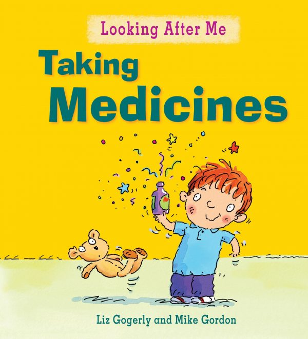 Taking Medicines by Liz Gogerly