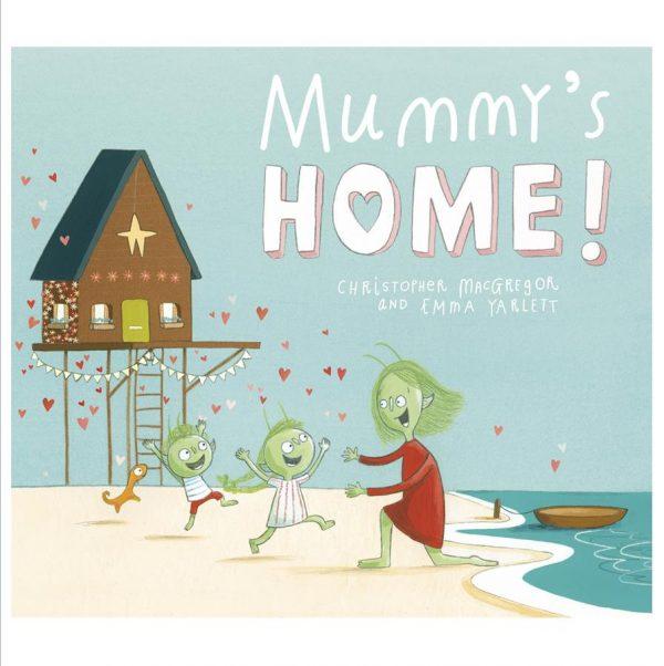 Mummy's Home!