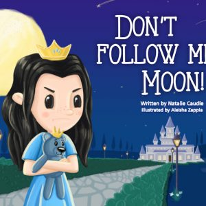 Don't Follow Me Moon