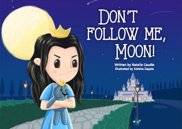 Don't Follow Me Moon