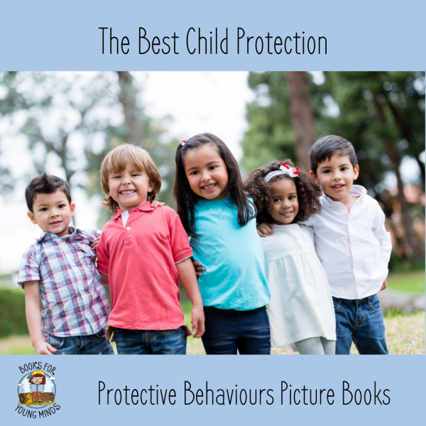 The best child protection protection behaviours picture books
